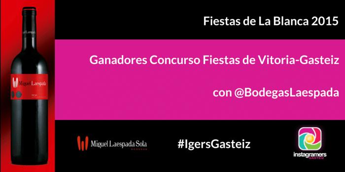 Ganadores Concurso Fiestas de Vitoria-Gasteiz con @BodegasLaespada