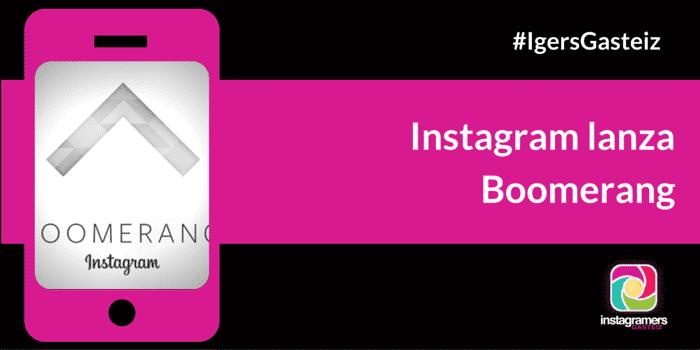 Instagram lanza Boomerang