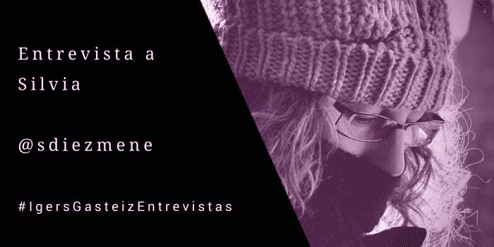 #IgersGasteizEntrevistas a Silvia (@sdiezmene)