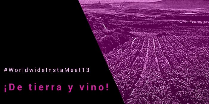 #NuestroPlanetaWWIM13 ¡De tierra y vino!