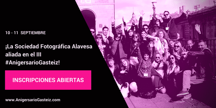 ¡La Sociedad Fotográfica Alavesa aliada en el III #AnigersarioGasteiz!