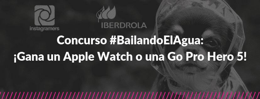 Concurso bailandoelagua gana un apple watch o una go pro hero 5