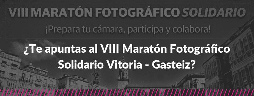 Te apuntas al viii maraton fotografico solidario vitoria gasteiz